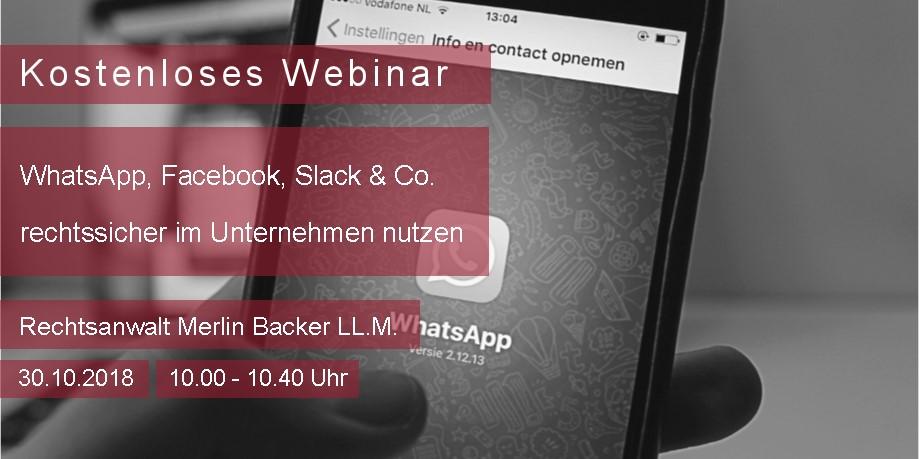 Webinar WhatsApp, Facebook, Slack & Co. rechtssicher im Unternehmen nutzen